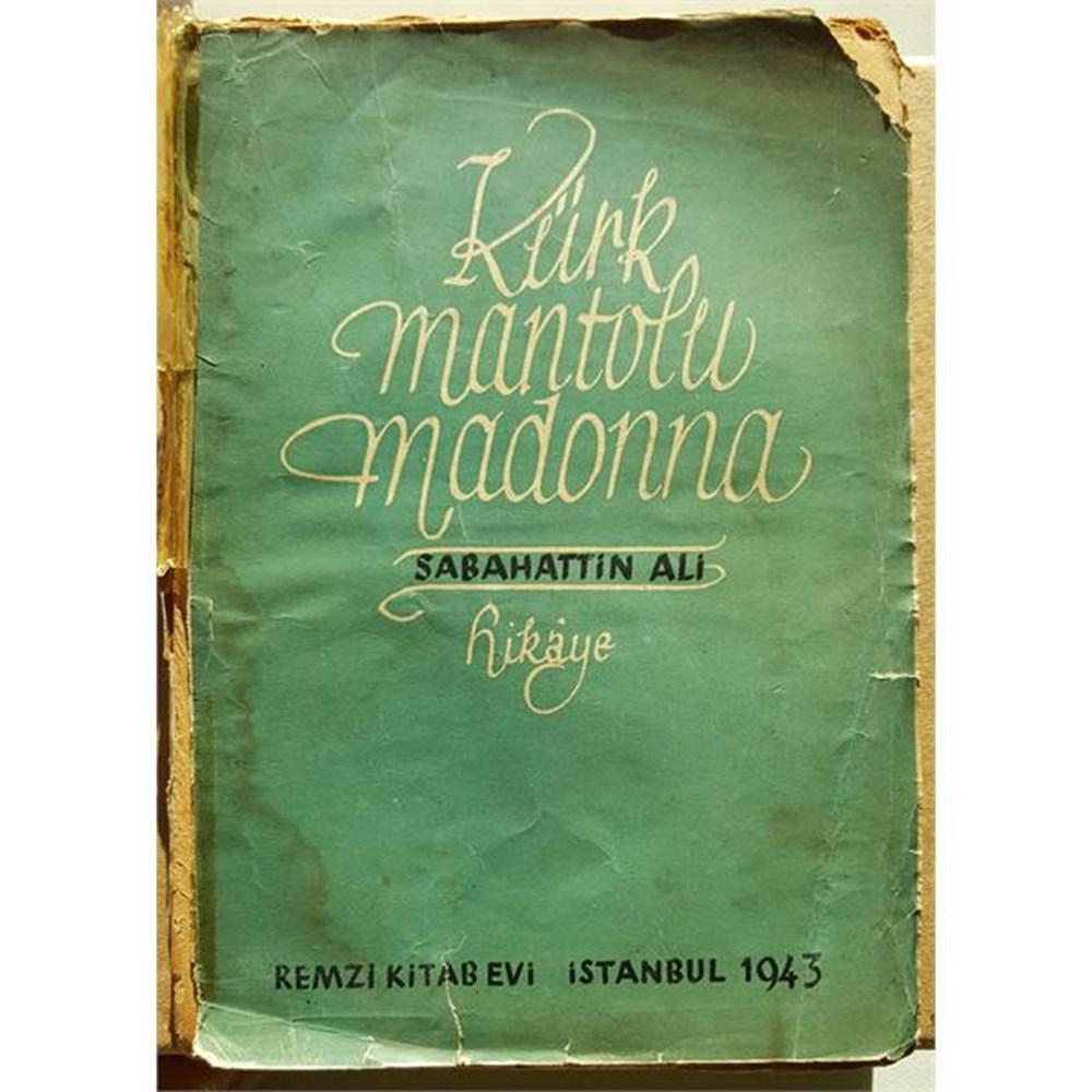 Sabahattin Ali'nin başyapıtı Kürk Mantolu Madonna ve hayatı ...