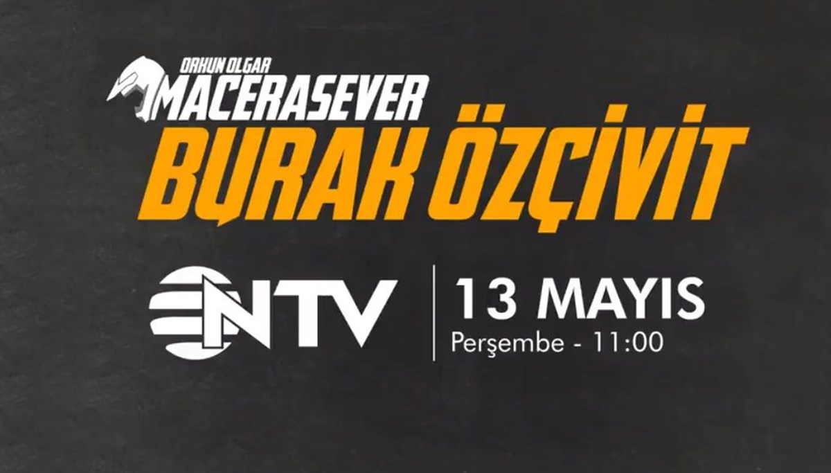 Orkun Olgar ile Macerasever bayramda NTV'de!