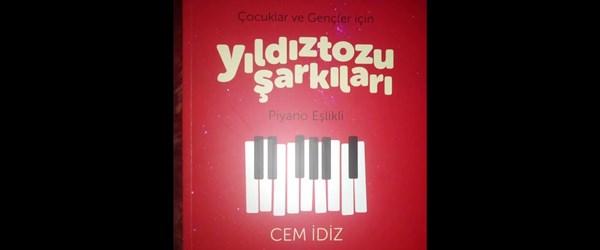 Müzisyen Cem İdiz'den yeni kitap: Çocuklar ve Gençler için Yıldıztozu Şarkıları