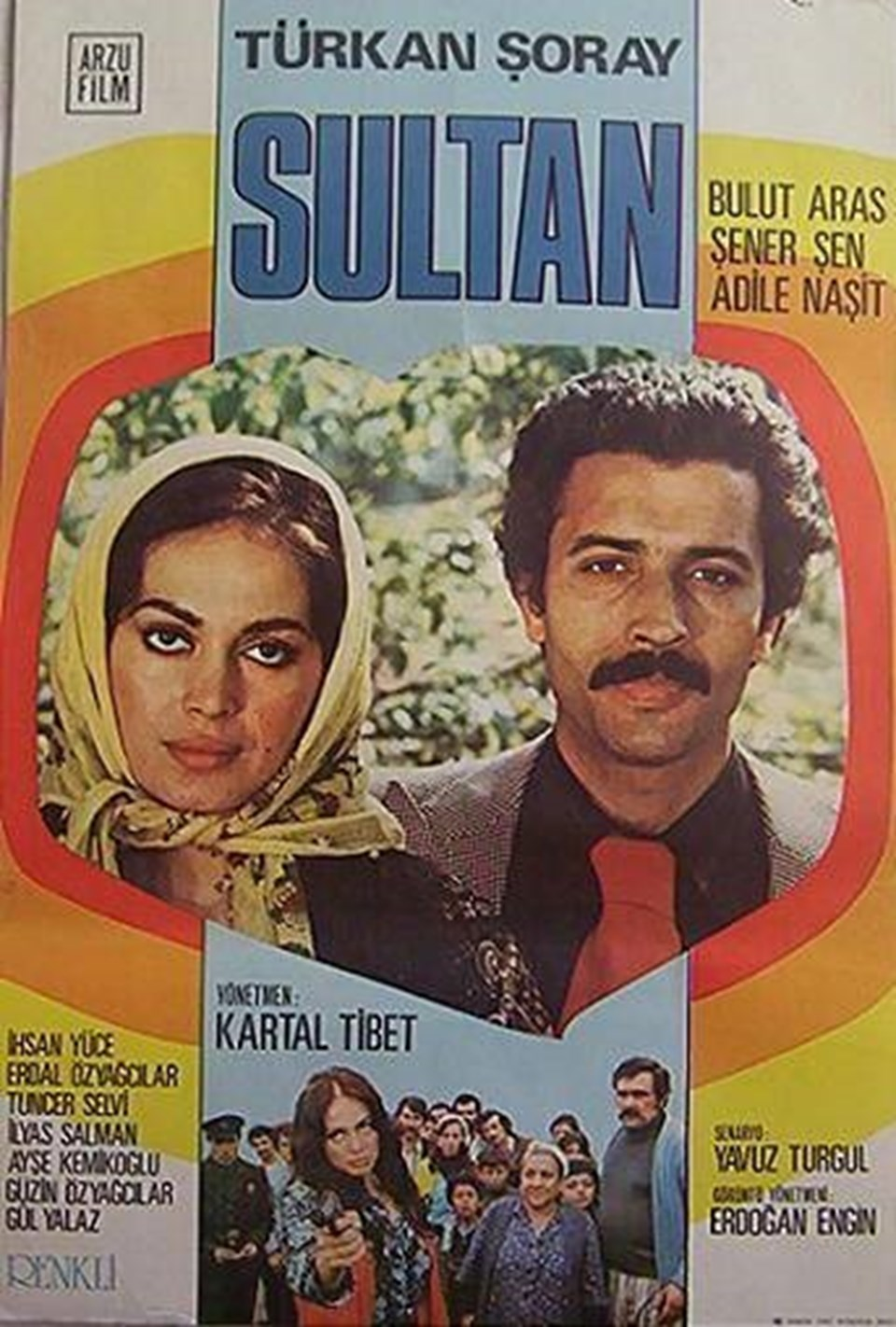"""""""Sultan""""da Adile Naşit, Şener Şen, İhsan Yüce, Erdal ve Güzin Özyağcılar, İlyas Salman gibi usta oyuncular rol aldı."""