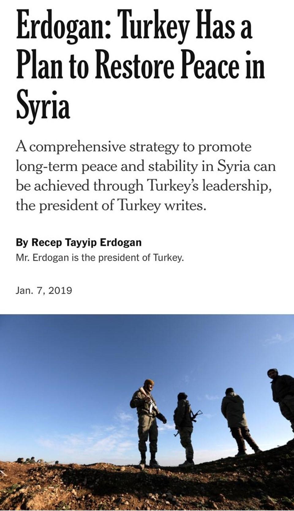 """Cumhurbaşkanı Erdoğan, NYT için """"Türkiye'nin Suriye'de barışı sağlamak için planı var"""" başlıklı makale kaleme aldı."""