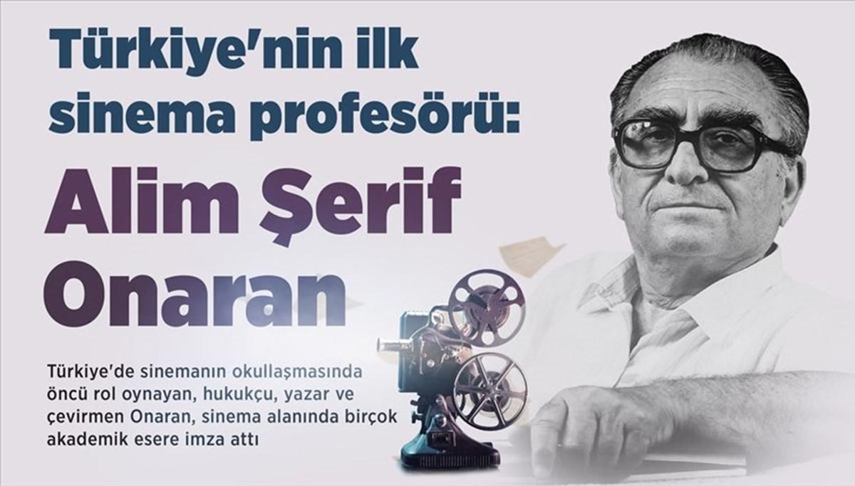 Türkiye'nin ilk sinema profesörü: Alim Şerif Onaran