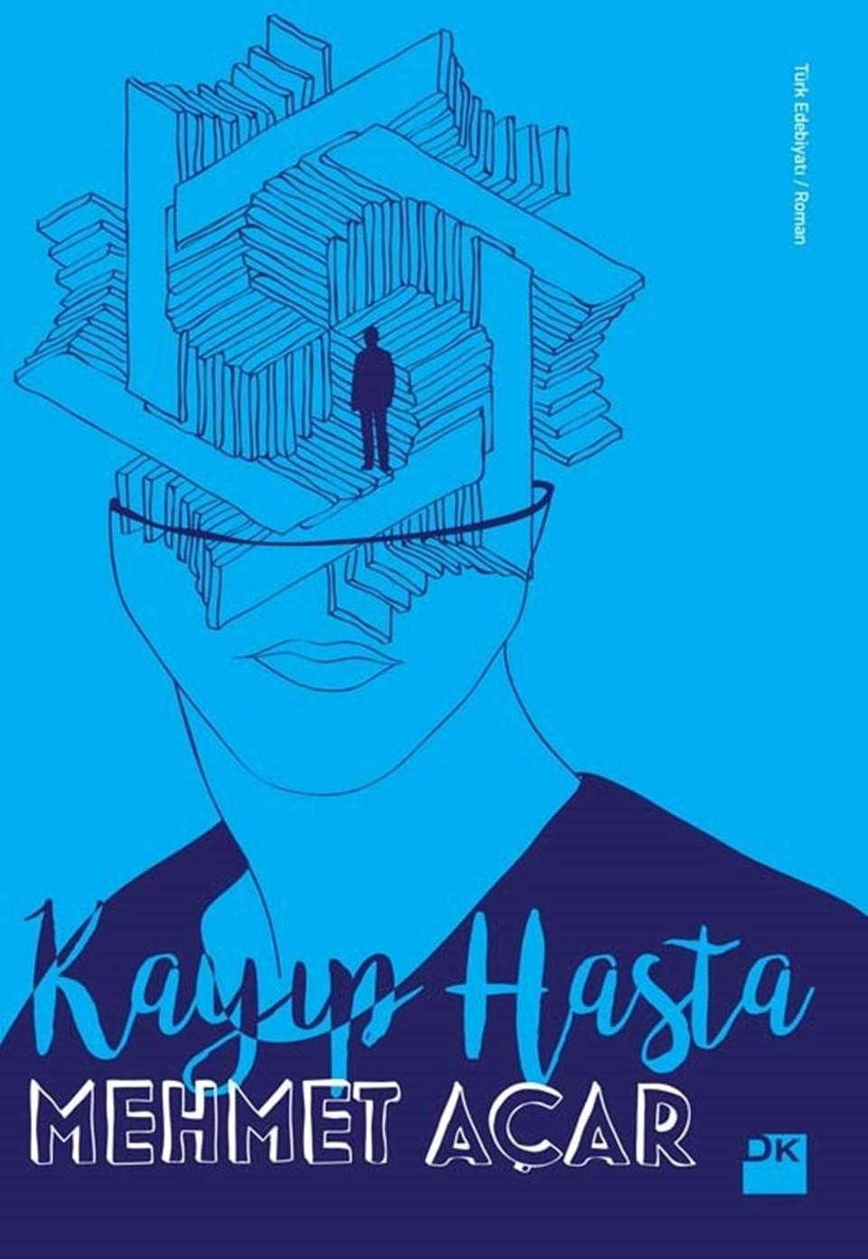 """Mehmet Açar'ın """"Kayıp Hasta"""" isimli romanı Doğan Kitap etiketiyle çıktı."""
