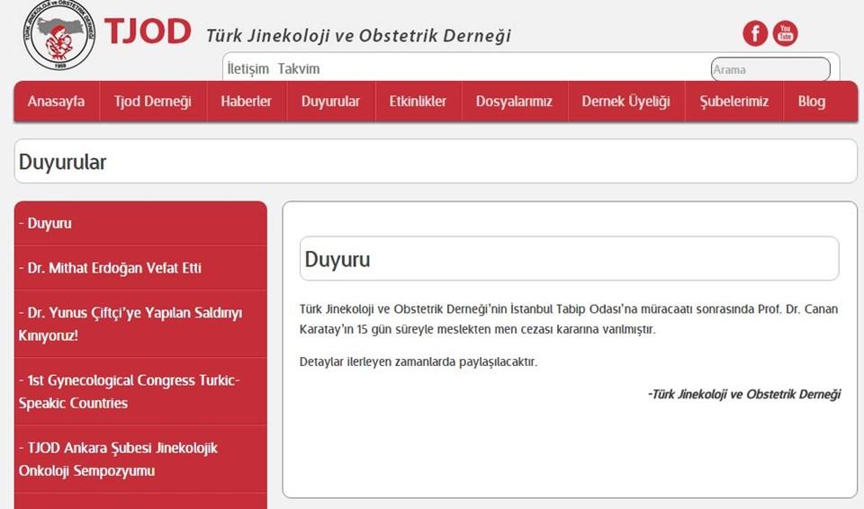 Türk Jinekoloji ve Obstetrik Derneği'nin internet sitesinde yer alan Canan Karatay'la ilgili duyuru saat 12.15 sularındakaldırıldı