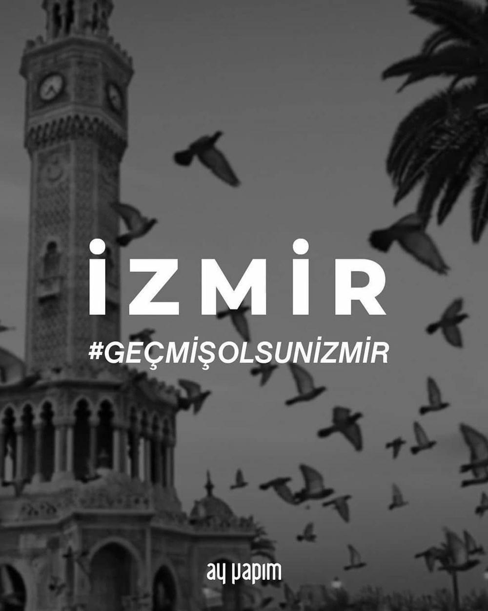 Ünlü isimlerden İzmir'e destek mesajları - 6