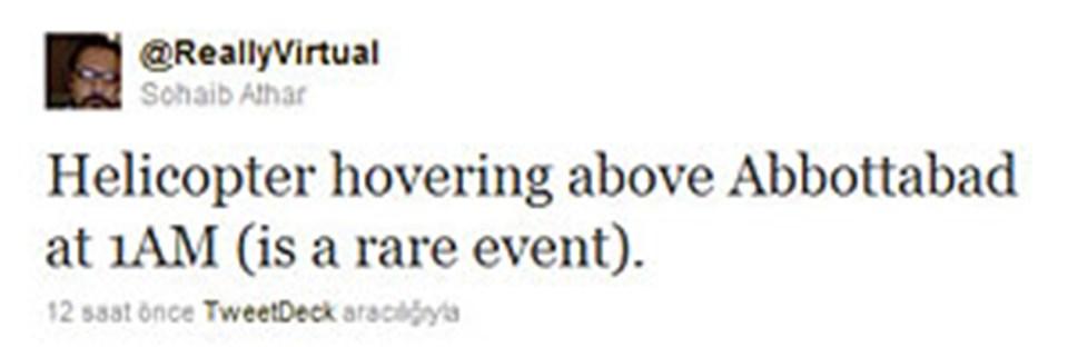 Bin Ladin'in öldürülmesini dünya ilk kez Twitter'daki bir kullanıcı mesajından öğrenmişti.