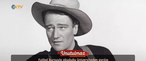 John Wayne'in 40. ölüm yıl dönümü