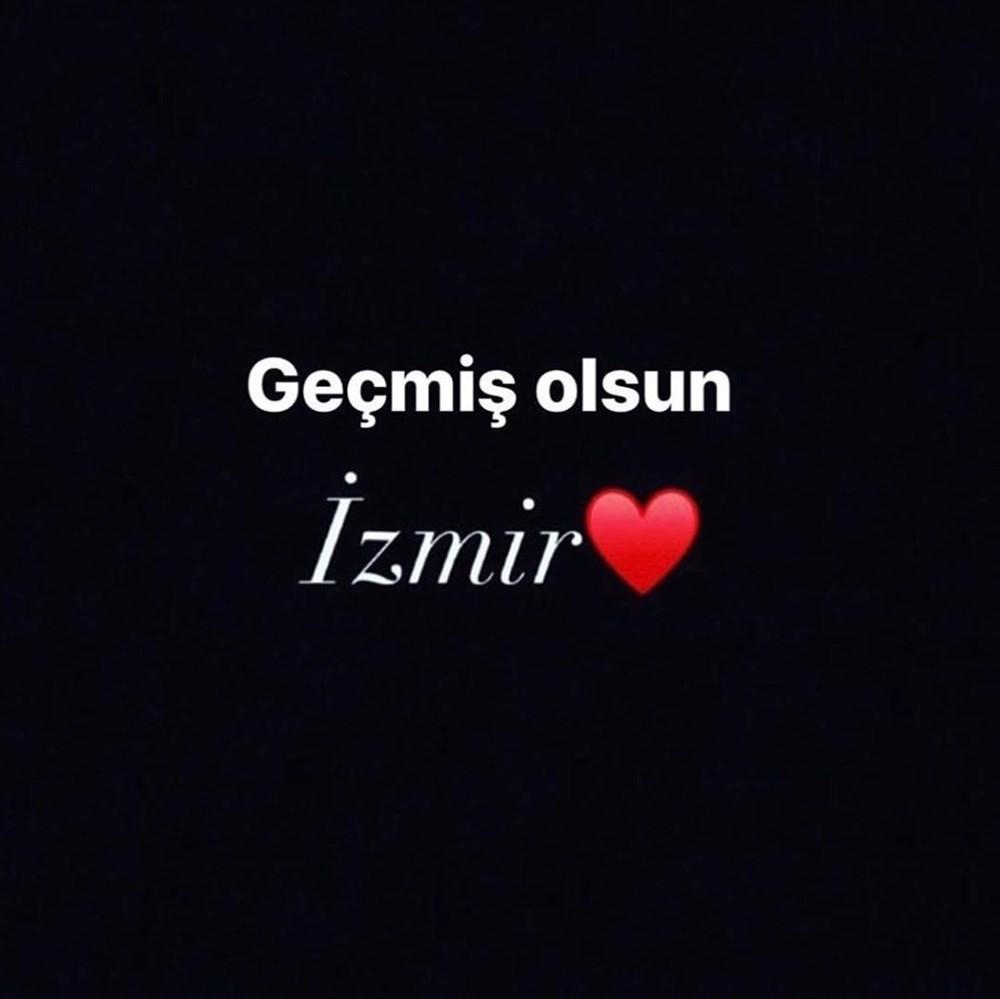Ünlü isimlerden İzmir'e destek mesajları - 15