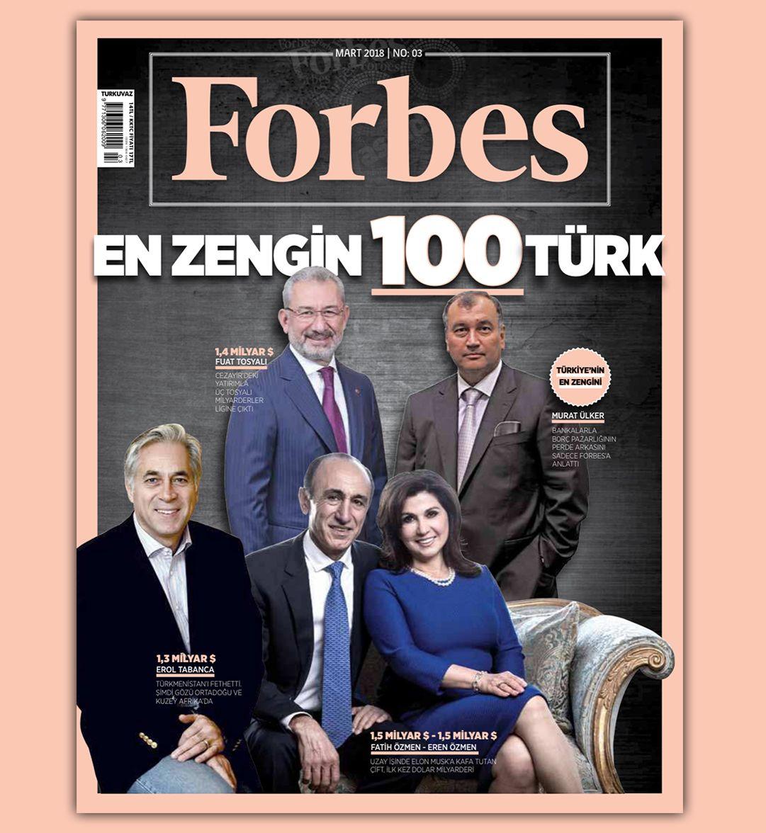 Forbes zenginleri açıkladı: 32 Türk milyarder listede