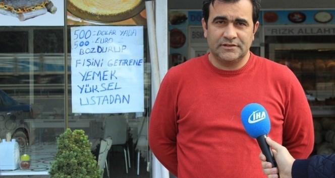 """""""500 DOLAR, EURO BOZDURUP FİŞİNİ GÖSTEREN HERKESE YEMEK BEDAVA"""""""
