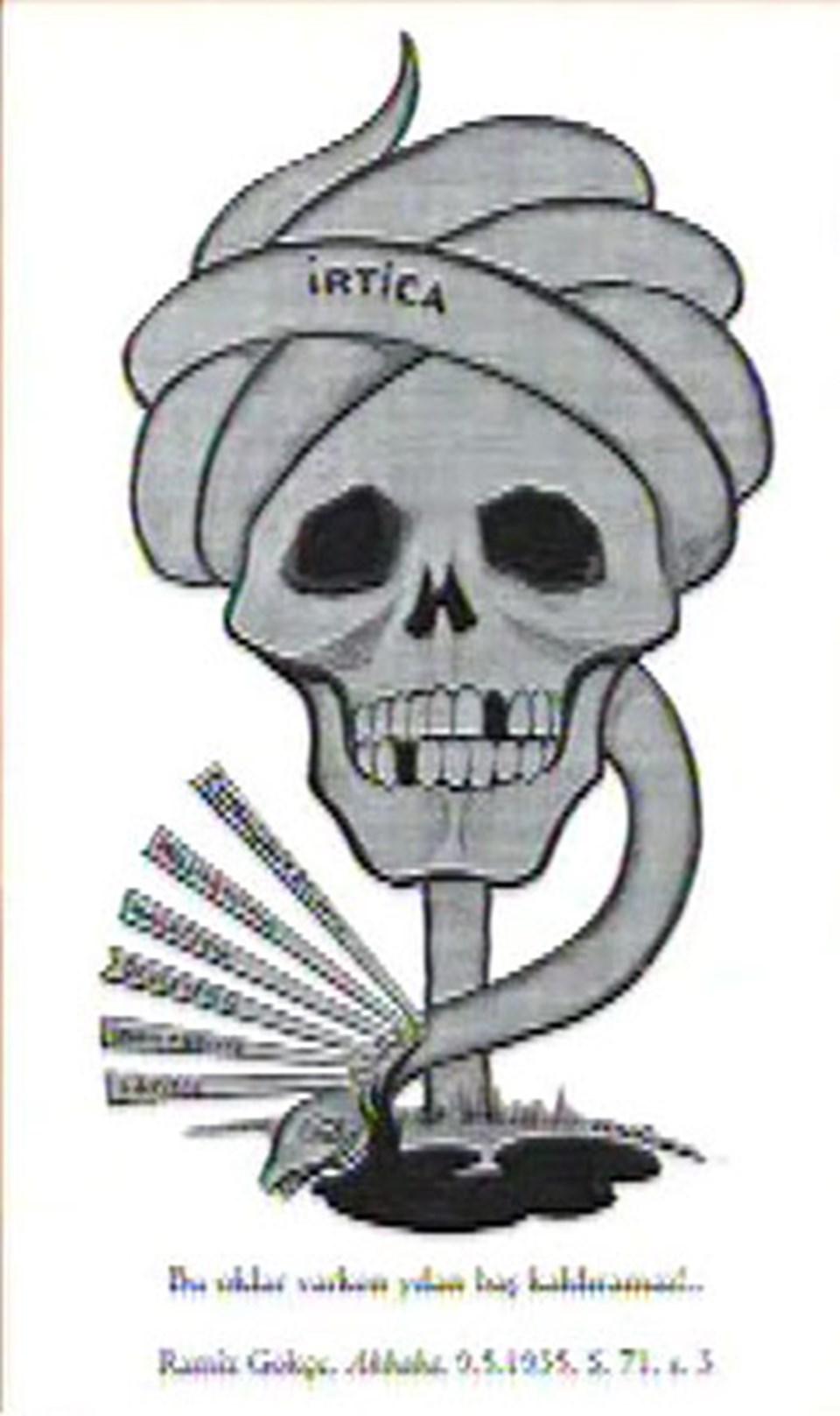 Yılan şeklinde bir sarık ve 'İritica' yazısı... Turgut Çeviker: Kürt isyanlarının olduğu yıllar. 20'yle 30 arası buna benzer çok karikatür vardır. Kürt isyanlarında dini bir yanın olduğu belirtilmiştir.