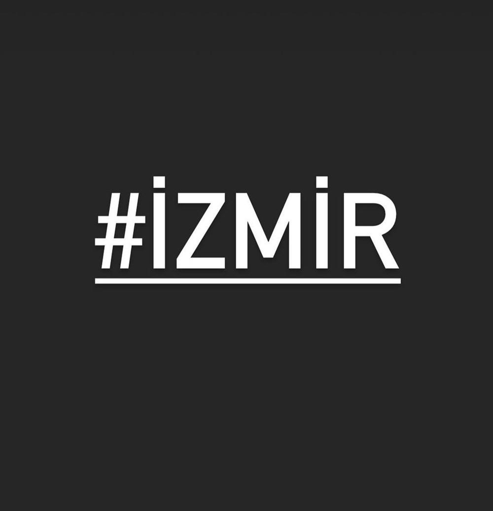 Ünlü isimlerden İzmir'e destek mesajları - 19