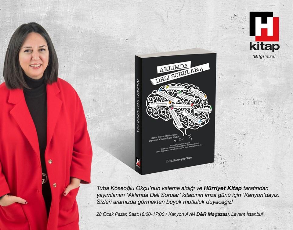 """Tuba Köseoğlu Okçu, D&R Kanyon'da 28 Ocak Pazar 16.00'da meraklı okurlarıyla buluşup, """"Aklımda Deli Sorular""""ı imzalayacak."""