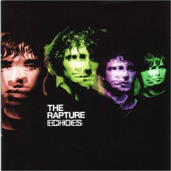 The Rapture, 'Echoes'