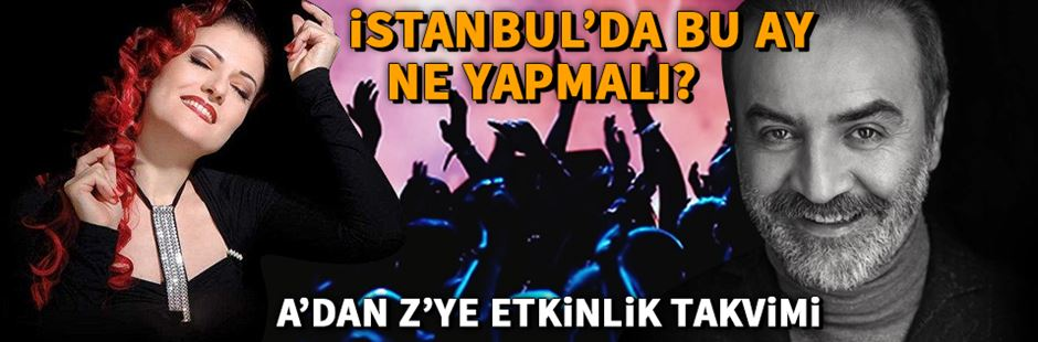 istanbul-icin-agustos-ayi-etkinlik-takvimi,OOTr40VDCkCq1wZ8T312qQ.jpg