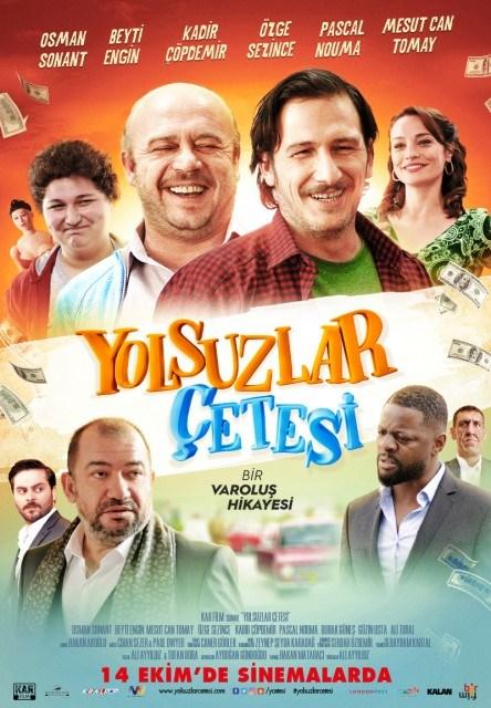"""""""YOLSUZLAR ÇETESİ"""""""