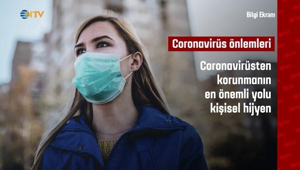 Bilgi Ekranı: Coronavirüsten korunmanın yolları