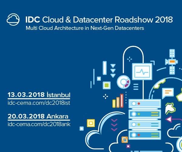 International Data Corporation (IDC) Türkiye, Bulut ve Veri Merkezi Konferans serilerini 13 Mart'ta İstanbul Kongre Merkezi'nde, 22 Mart'ta ise Ankara Bilkent Otel'de gerçekleştirecek.