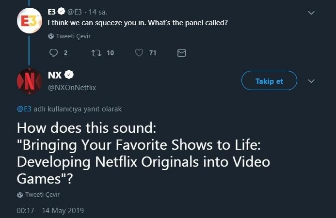 Netflix'inresmi hesaplarından bir tanesi olan '@NXOnNetflix' ile E3'ün resmi hesabı arasındaki birTwittersohbeti
