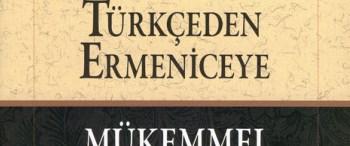 103 yıllık Türkçe-Ermenice sözlük basıldı