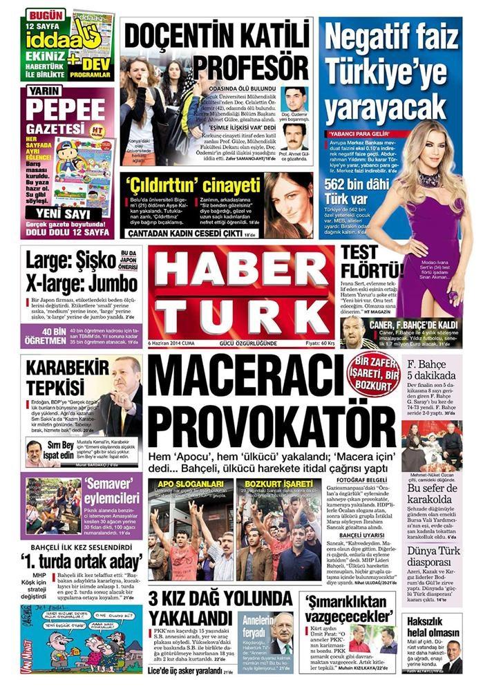 Günün gazete manşetleri - 6 Haziran 2014