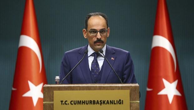 İbrahim Kalın: Tüm YPG teröristlerinin bölgeden ayrıldığından emin olursak o zaman harekatı durdururuz