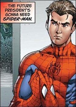 Yeni Başkan'ın Örümcek Adam'a ihtiyacı olacak.
