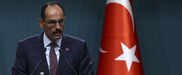 SON DAKİKA:Sözcü Kalın: İdlib konusunda Cumhurbaşkanı Erdoğan, Putin ile telefonda görüşecek