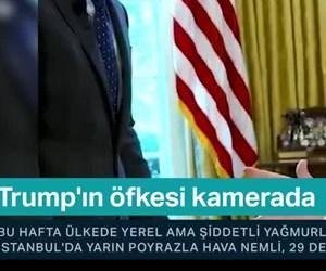 Trump'ın öfkesi kamerada