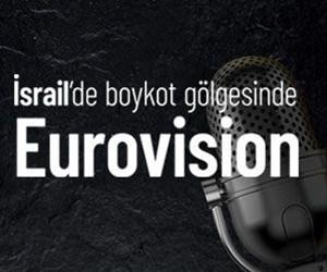 Soru&Cevap: İsrail'deki Eurovision neden boykot ediliyor?