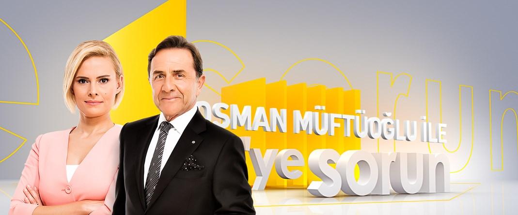 Osman Müftüoğlu ile NTV'ye Sorun