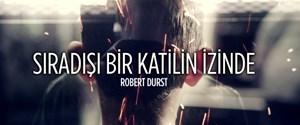 Sıra Dışı Bir Katilin İzinde: Robert Durst